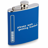 Getting Loaded Drinking Flask