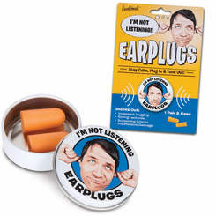 I'm Not Listening Earplugs