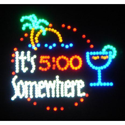 Its 5Pm Somewhere Happy Hour Led Sign