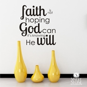 Faith Is Knowing - Wall Decals
