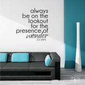 Presence of Wonder - E.B. White - Wall Decals