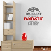 We're All Different - Fantastic Mr. Fox Quote - Wall Decals