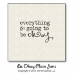 Be Okay Plain Jane