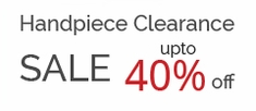 Handpiece Clearance Sale upto 40% off