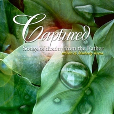 Captured - Kimberly & Alberto Rivera Soaking Worship Music CD