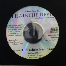 I HATE THE DEVIL DELIVERANCE NICKS TESTIMONY PRAYERS FREE CD