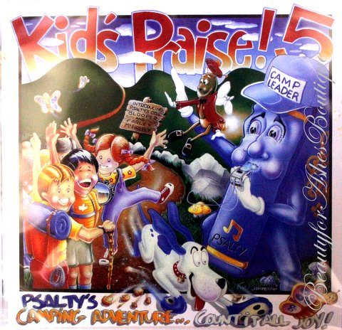 PSALTY KIDS PRAISE 5 CAMPING ADVENTURE CD - Count it All Joy!
