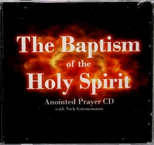 THE BAPTISM OF THE HOLY SPIRIT ANOINTED PRAYER CD