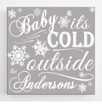 Christmas Canvas Sign - Its Cold Outside