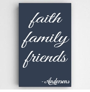 Family and Faith Navy Canvas Sign