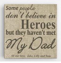 My Dad, My Hero Canvas Sign