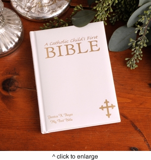 Personalized Laser Engraved Catholic Child's First Bible - click to enlarge
