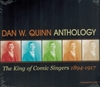Dan W. Quinn, The King of Comic Singers (Archeophone 5505)