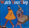Watch Your Step (Coyne, Levey, Graves) (Palaeophonics 111)
