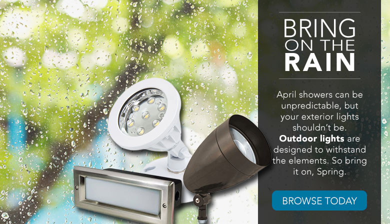 Outdoor lights are designed to withstand the elements...including April showers.