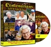 CENTENARIANS TELL IT LIKE IT IS DVD - Living to Be 100 Years Old!