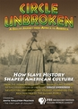 CIRCLE UNBROKEN DVD - How Slave History Shaped American Culture