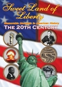 Sweet Land of Liberty - History of  America in the 20th Century