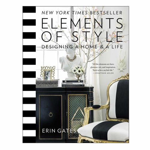 Elements of Style: Designing a Home and a Life