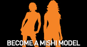 Become a Mishi Model