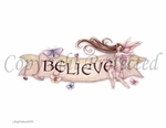 'Believe'<BR>by Brigid Ashwood