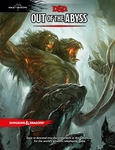 D&D 5E: Out of the Abyss Adventure