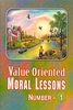 Value Oriented Moral Lessons # 4