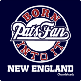 Born Into It Pats Fan T-Shirt