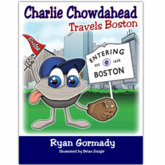 Boston Book, Charlie Chowdahead Travels Boston