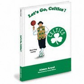 Boston Celtics Let's Go Celtics Childrens Book