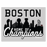 Boston Home Of Champions Sticker