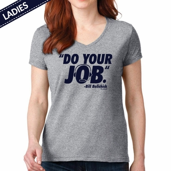 Do Your Job Belichick Quote T-Shirt