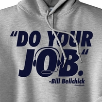 Do Your Job Hooded Sweatshirt