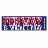 Fenway Is Where I Pray Sticker