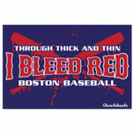 I Bleed Red Through Thick and Thin Sticker