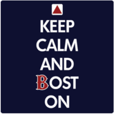 Keep Calm And Boston