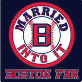 Married Into It Boston Fan T-Shirt