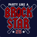 Party Like A Brock Star T-Shirt