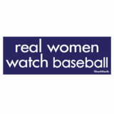 Real Women Watch Baseball Sticker