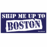 Ship Me Up To Boston Sticker