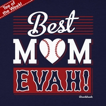 T-Shirt Of The Week Best Mom Evah T-Shirt, Ships Right Away