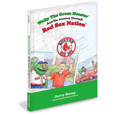 Wally The Green Monster And His Journey Through Red Sox Nation