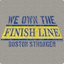 We Own The Finish Line, Boston Strong T-Shirt