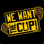 We Want The Cup T-Shirt