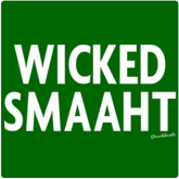 Wicked Smaaht T-Shirt / Sweatshirt