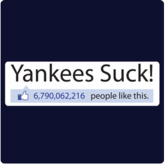 Yankees Suck T-Shirt / Sweatshirt (Like Button)