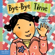 Bye Bye Time (Board Book)