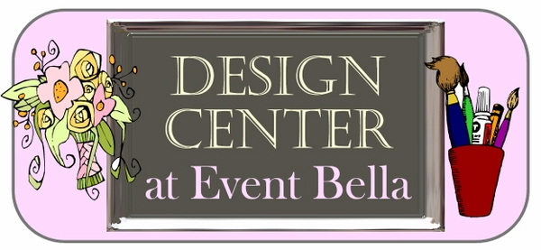 DESIGN CENTER at Event Bella