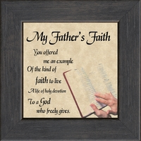 """My Father's Faith Saying Gift 4.5"""" X 4.5"""" with Easel"""