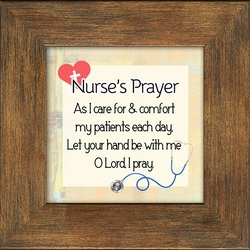 Nurse Appreciation and Recognition,  The Nurse's Prayer, This is a special thanks to all of the wonderful Nurses. Medical RN LPN Healthcare, Hospital, Self standing Desk plaque.
